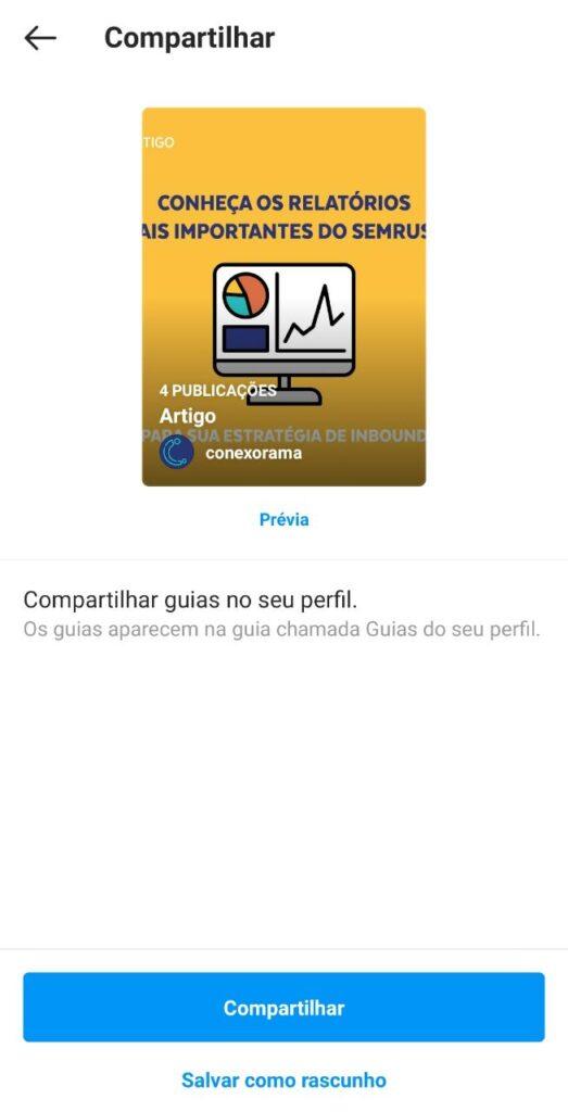 Print que mostra a última etapa de configuração das guias do Instagram onde o usuário tem a opção de compartilhar